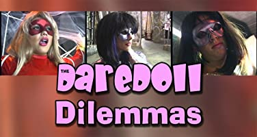 The DareDoll Dilemmas, Episode 16