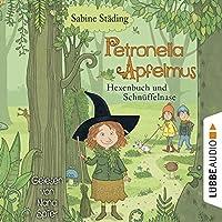 Hexenbuch und Schnüffelnase (Petronella Apfelmus 5) Hörbuch
