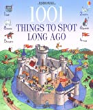 Gillian Doherty 1001 Things to Spot Long Ago (Usborne 1001 Things to Spot)