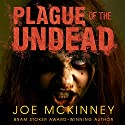 Plague of the Undead: Dead Lands, Book 1 Audiobook by Joe McKinney Narrated by Todd McLaren
