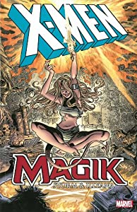 X-Men: Magik: Storm & Illyana by
