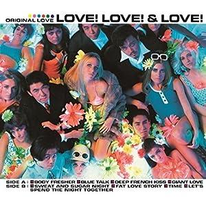 Original Love / LOVE!LOVE!&LOVE!