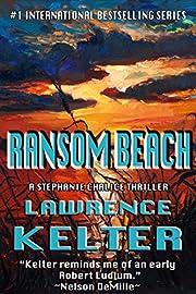 Ransom Beach (Stephanie Chalice Thrillers Book 2)
