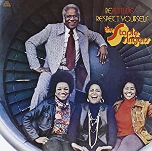 The Staple Singers Be Altitude Respect Yourself Stax