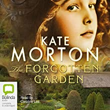 The Forgotten Garden Audiobook by Kate Morton Narrated by Caroline Lee