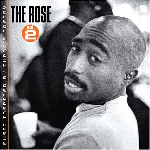 2pac - The Rose Vol. 2 Music Inspired By Tupac