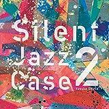 SilentJazzCase2
