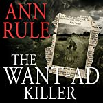 The Want Ad Killer | Ann Rule