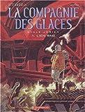 echange, troc G. J. Arnaud, Binifay et Cie - Compagnie des Glaces, tome 1 : Lien Rag