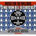 Music For The Millions: Gems From Bell Records USA - 1956-1960