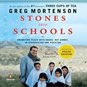 Stones into Schools: Promoting Peace with Books, Not Bombs, in Afghanistan and Pakistan | [Greg Mortenson]