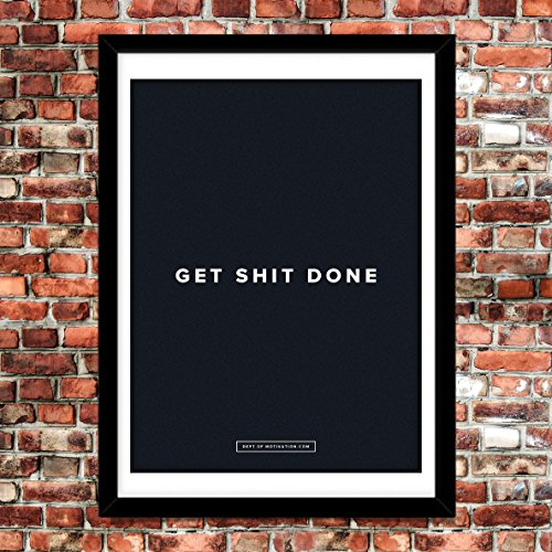 """Get Shit DONE"" Motivational Poster - Dept. of Motivation - 18x24"