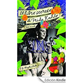 El libro secreto de Frida Kahlo (Atria Espanol) eBook: F