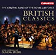 British Classics [Wing Commander Duncan Stubbs, The Central Band of the Royal Air Force] [CHANDOS : CHAN 10847] from CHANDOS