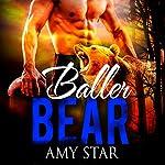 Baller Bear | Amy Star