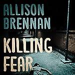 Killing Fear: Prison Break, Book 1 | Allison Brennan