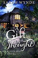 A Gift of Thought (Tassamara Book 2) (English Edition)