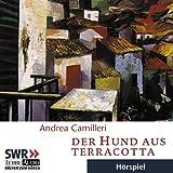 """Der Hund aus Terracottavon """"Andrea Camilleri"""""""