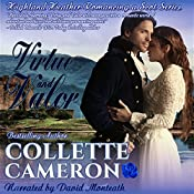 Virtue and Valor: Highland Heather Romancing a Scot Series | Collette Cameron