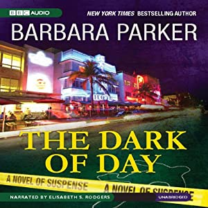 The Dark of Day | [Barbara Parker]