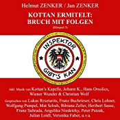 Bruch mit Folgen (Kottan ermittelt - Hörspiel 5) | Helmut Zenker, Jan Zenker