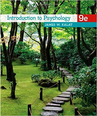 Introduction to Psychology, 9th Edition written by James W. Kalat