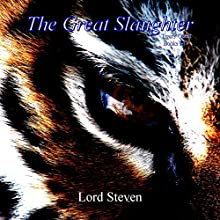 The Great Slaughter: Tigers' Quest Books I-IV (       UNABRIDGED) by Lord Steven Narrated by Full Cast