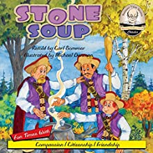 Stone Soup: Sommer-Time Story Classic, Book 11 (       UNABRIDGED) by Carl Sommer Narrated by Carl Sommer