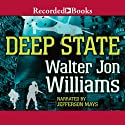 Deep State (       UNABRIDGED) by Walter Jon Williams Narrated by Jefferson Mays