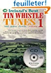 Ireland's Best Tin Whistle Tunes: Wit...