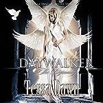 Daywalker - The Beginning: A Dark Fantasy Short Story | Tessa Dawn
