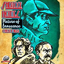 Sherlock Holmes: The Picture of Innocence Audiobook by Chuck Miller Narrated by George Kuch
