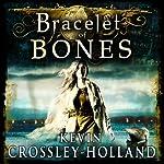 Bracelet of Bones: The Viking Sagas | Kevin Crossley-Holland