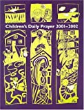 img - for Children's Daily Prayer for School Year 2001-2002 book / textbook / text book