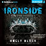 Ironside: A Modern Faery's Tale (       UNABRIDGED) by Holly Black Narrated by Kate Rudd