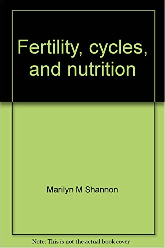 Fertility, cycles, and nutrition: Can what you eat affect your menstrual cycles and your fertility?