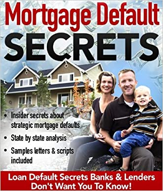 Mortgage Default Secrets
