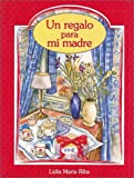 img - for Un Regalo Para Mi Madre book / textbook / text book