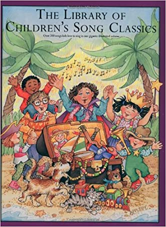 The Library of Children's Song Classics written by Amy Appleby