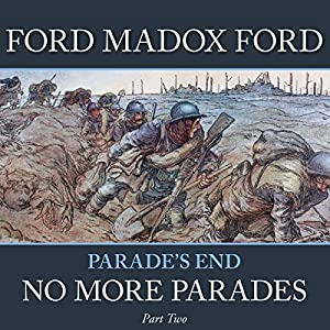Parade's End - Part 2: No More Parades | [Ford Madox Ford]
