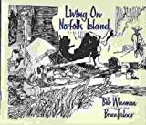 img - for Living on Norfolk Island book / textbook / text book