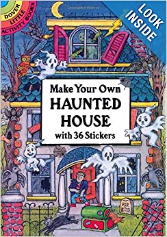 Make Your Own Haunted House With 36 Stickers Dover Little