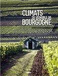 CLIMATS DU VIGNOBLE DE BOURGOGNE : UN...