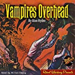 Vampires Overhead | Alan Hyder, Radio Archives