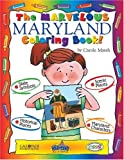 The Marvelous Maryland Book (The Maryland Experience)