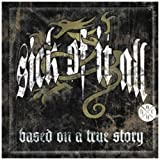"Based on a True Story (Ltd.Edt.)von ""Sick Of It All"""
