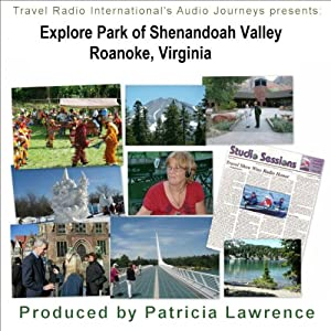 Audio Journeys: Explore Park in the Shenandoah Valley Walking Tour
