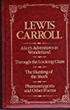 img - for LEWIS CARROLL (ALICE'S ADVENTURES IN WONDERLAND, THROUGH THE LOOKING GLASS, THE HUNTING OF THE SNARK book / textbook / text book