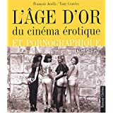 L'Age d'or du cinéma érotique, 1973-1976
