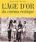 L'Age d'or du cin�ma �rotique, 1973-1976